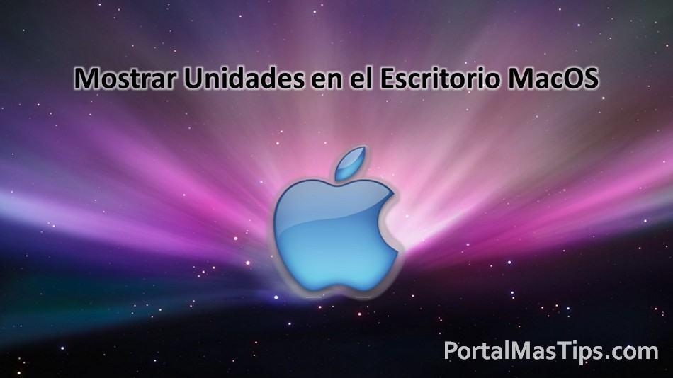 MacOS - Mostrar Unidades Mapeadas en el Escritorio Mac 1