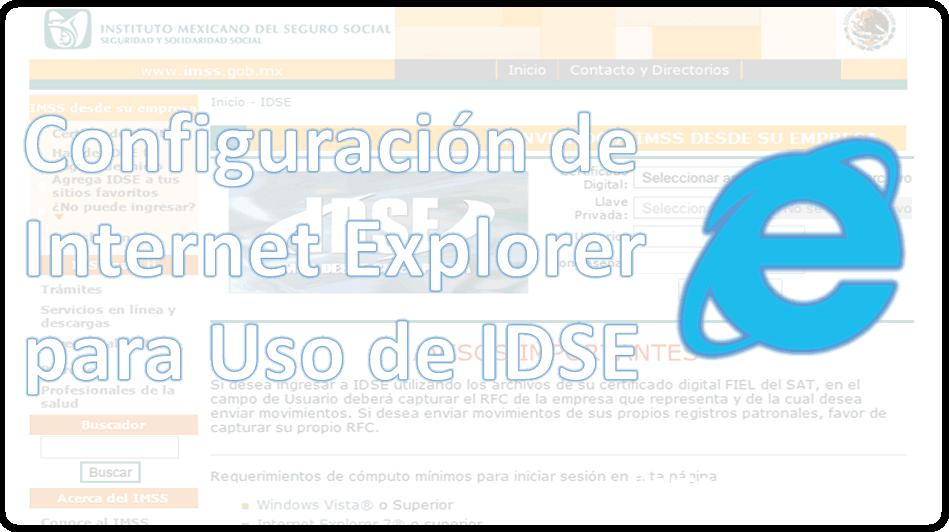 IDSE - Configuración de Internet Explorer para IDSE - Soluciones Adicionales - Parte 2 8