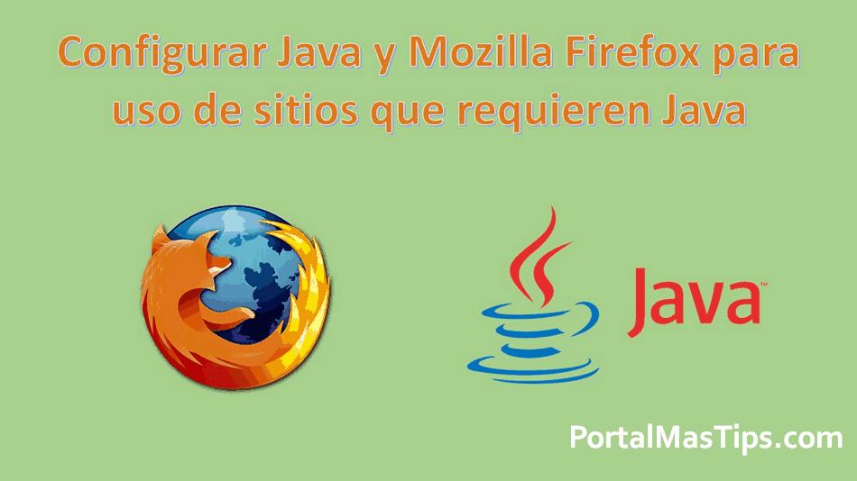 Solución Firefox - Tu equipo requiere la versión 1.7 de java SAT 8