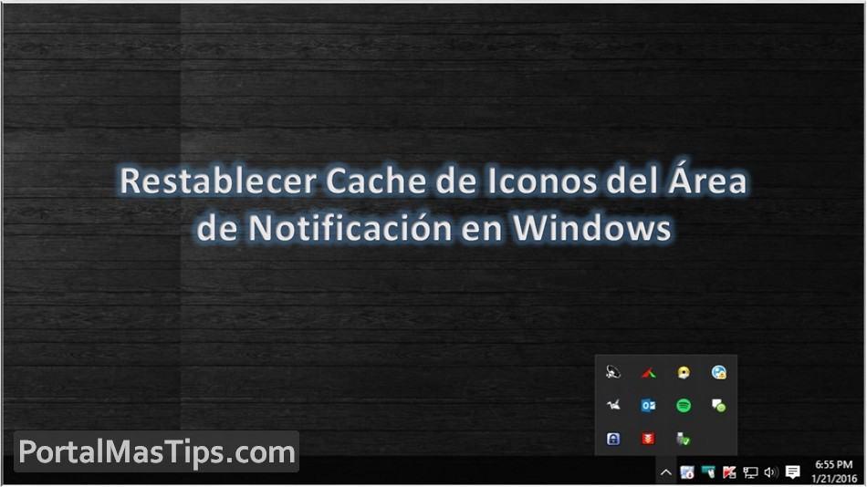 Restablecer Cache de Iconos del Area de Notificación en Windows 6
