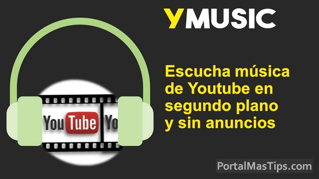 Reseña YMusic [APP Gratuita] – Escucha música de Youtube en