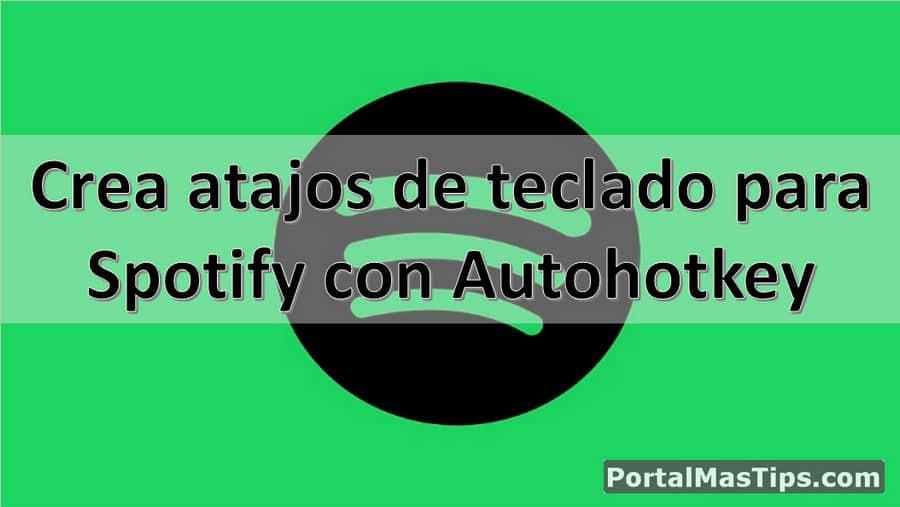 Crea atajos de teclado para Spotify - Siguiente, Anterior, Pausa, Subir y Bajar Volumen 15