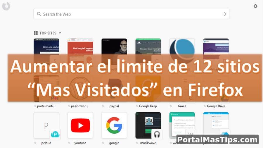 Aumentar el limite de 12 sitios Mas Visitados en Firefox 1