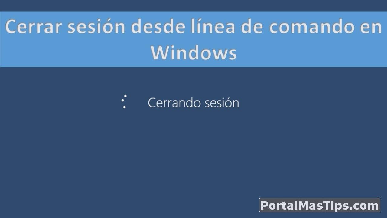 Instrucción CMD para cerrar sesión desde linea de comando en Windows 4