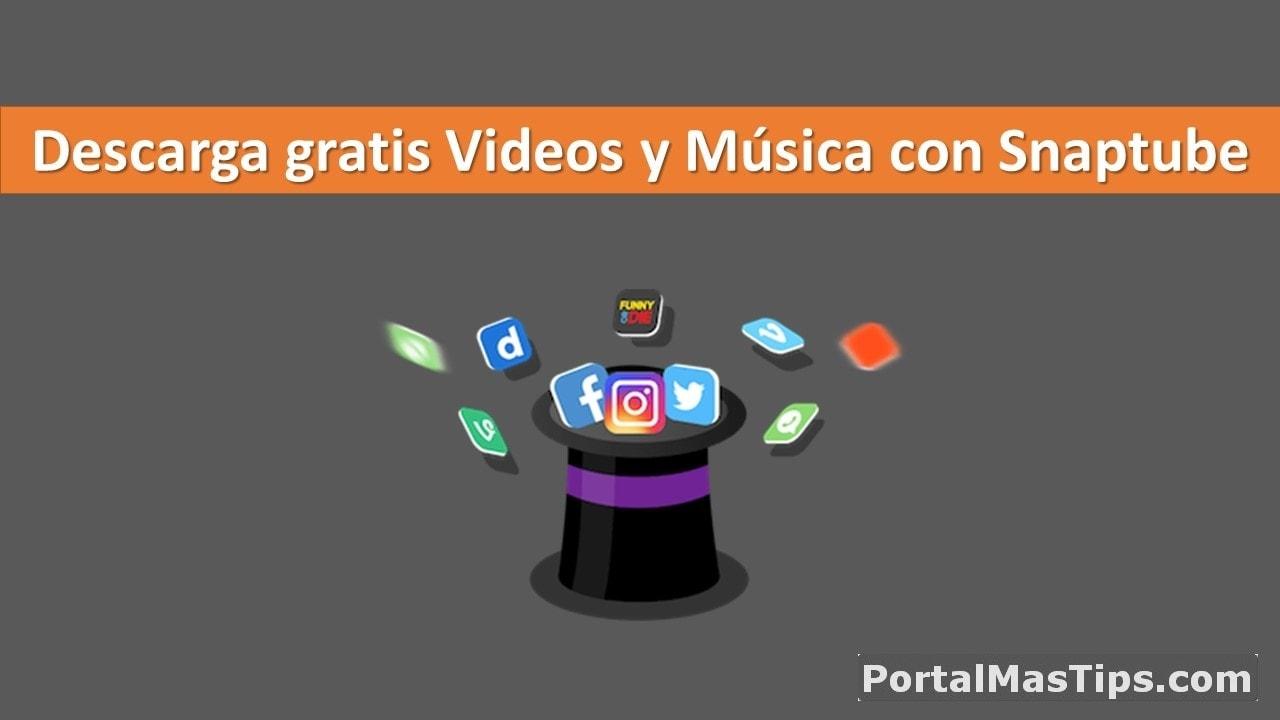 Descarga videos y música de los sitios de Streaming mas populares con Snaptube 7