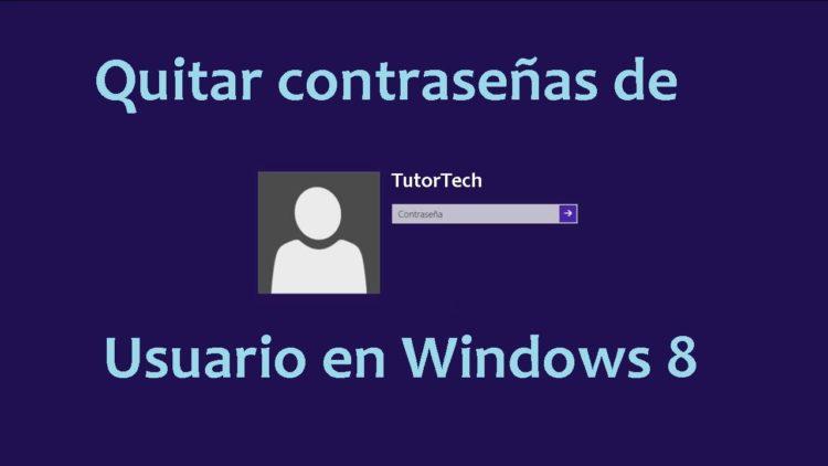 quitar la contraseña en windows 8